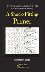 A Shock-Fitting Primer - Manuel D. Salas