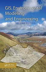 GIS, Environmental Modeling and Engineering, Second Edition - Allan Brimicombe