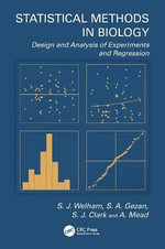 Design of Experiments and Linear Regression in the Biological Sciences - Salvador Alejandro Gezan