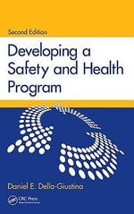 Developing a Safety and Health Program - Daniel E. Della-Giustina