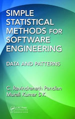 Simple Statistical Methods for Software Engineering : Data and Patterns - C. Ravindranath Pandian