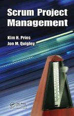 Scrum Project Management : Security and Protocols - Kim H. Pries