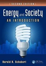 Energy and Society : An Introduction - Harold H. Schobert