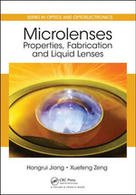 Microlenses : Properties, Fabrication and Liquid Lenses - Hongrui Jiang