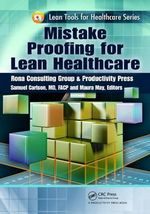 Mistake Proofing for Lean Healthcare : Lean Tools for Healthcare Series - Thomas L. Jackson