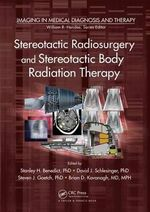 Stereotactic Radiosurgery and Stereotactic Body Radiation Therapy