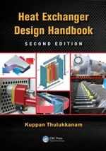 Heat Exchanger Design Handbook : Dekker Mechanical Engineering - Kuppan Thulukkanam