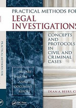 Practical Methods for Legal Investigations : Concepts and Protocols in Civil and Criminal Cases - CLI Beers