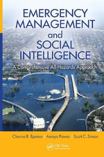 Emergency Management and Social Intelligence : A Comprehensive All-Hazards Approach - Ameya Pawar