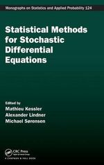 Statistical Methods for Stochastic Differential Equations : Chapman & Hall/CRC Monographs on Statistics & Applied Probab - Mathieu Kessler