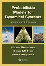 Probabilistic Models for Dynamical Systems - Haym Benaroya