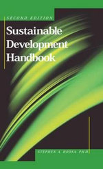 Sustainable Development Handbook, Second Edition - Stephen A Roosa