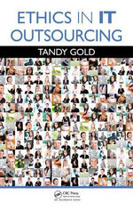 Ethics in IT Outsourcing : Applied Software Engineering - Tandy Gold