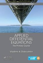 Applied Differential Equations : An Introduction - Vladimir A. Dobrushkin