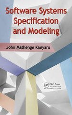 Software Systems Specification and Modeling - John Mathenge Kanyaru
