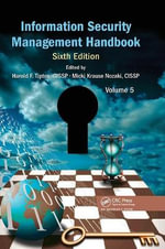 Information Security Management Handbook : Volume 5