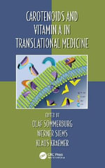 Carotenoids and Vitamin A in Translational Medicine