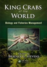 King Crabs of the World : Biology and Fisheries Management