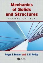 Mechanics of Solids and Structures : Computational Mechanics and Applied Analysis - Roger T. Fenner