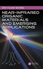 Near-Infrared Organic Materials and Emerging Applications - Zhi Yuan Wang