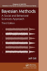 Bayesian Methods : A Social and Behavioral Sciences Approach - Jeff Gill