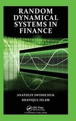 Random Dynamical Systems in Finance - Anatoliy Swishchuk