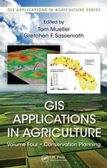 GIS Applications in Agriculture: Volume 4 : Conservation Planning