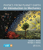 Physics from Planet Earth - An Introduction to Mechanics - Joseph C. Amato