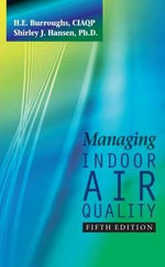 Managing Indoor Air Quality - H E Burroughs