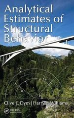 Analytical Estimates for Structural Behavior - Clive L. Dym