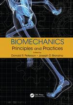 Biomechanics : Principles and Practices