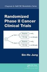 Randomized Phase II Cancer Clinical Trials - Sin-Ho Jung