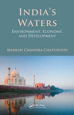 India's Waters : Environment, Economy, and Development - Mahesh Chandra Chaturvedi