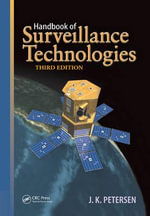 Handbook of Surveillance Technologies - J.K. Petersen