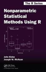 Nonparametric Statistical Methods Using R : Chapman &Hall/CRC the R Ser. - John  Kloke