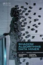 Shadow Algorithms Data Miner - Andrew Woo