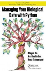 Managing Your Biological Data with Python - Allegra Via