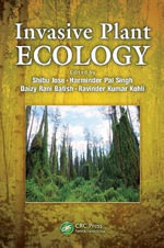Invasive Plant Ecology : A Guide for Decision
