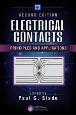 Electrical Contacts : Principles and Applications