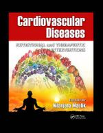 Cardiovascular Diseases : Nutritional and Therapeutic Interventions
