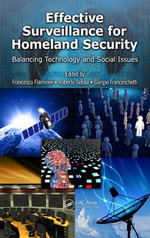 Effective Surveillance for Homeland Security : Balancing Technology and Social Issues