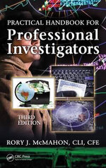 Practical Handbook for Professional Investigators - Rory J. McMahon