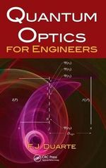 Quantum Optics for Engineers - F. J. Duarte