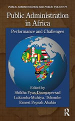 Public Administration in Africa : Performance and Challenges