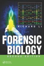 Forensic Biology - Richard Li