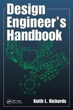 Design Engineer's Handbook - Keith L. Richards