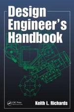 Design Engineer's Handbook - Keith L. Richards