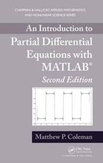 An Introduction to Partial Differential Equations with MATLAB - Matthew P. Coleman