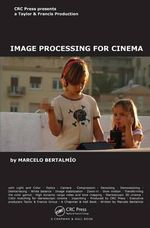 Image Processing for Cinema - Marcelo Bertalmio