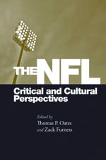 The NFL : Critical and Cultural Perspectives